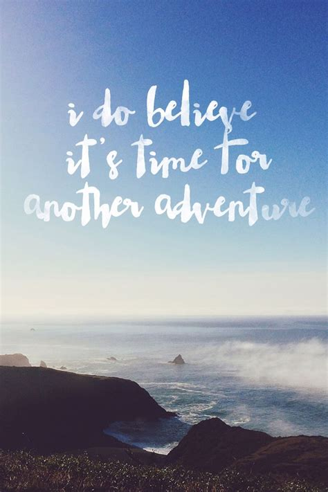 wonderlust finding courage and freedom through travel in books i do believe it s time for another adventure best