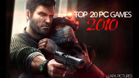 best pc games 2010 top 20 pc games 2010 youtube
