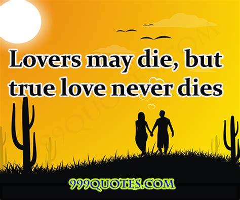 lovers  die  true love  dies quotescom