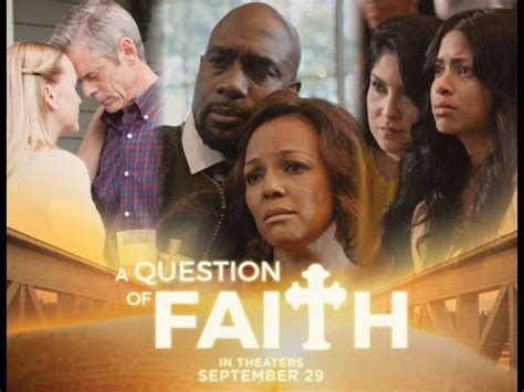 a question of faith a question of faith 2017 pictures trailer reviews