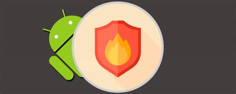 best firewall android 3 best firewall apps for android to secure your device