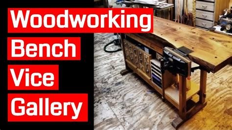 woodworking bench vice gallery youtube