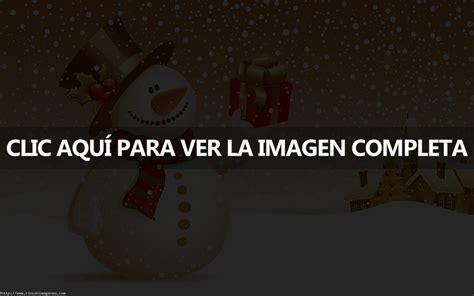 imagenes de navidad sin frases im 225 genes de mu 241 ecos de nieve