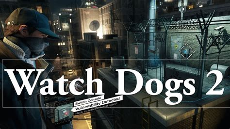 dogs release date dogs 2 release date for ps4 xbox one and pc what the rumors say