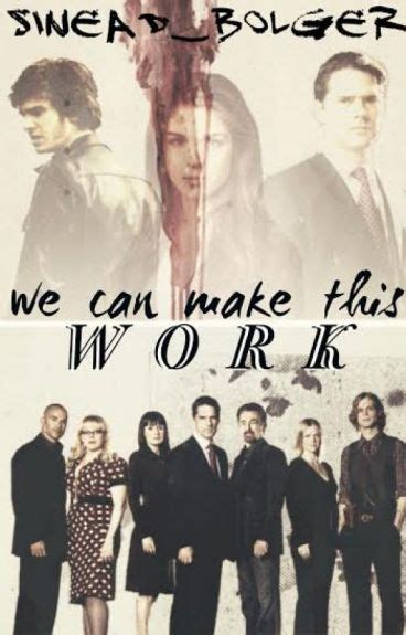 Can I Work As A With A Criminal Record We Can Make This Work Criminal Minds Fanfiction Writer Fanatic Wattpad