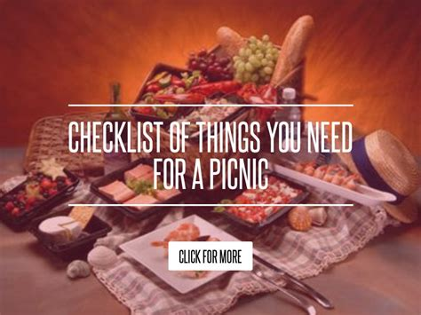 Checklist Of Things You Need For A Picnic by Checklist Of Things You Need For A Picnic Lifestyle