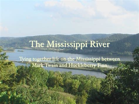 theme of education in the river between huck finn mississippi river keynote
