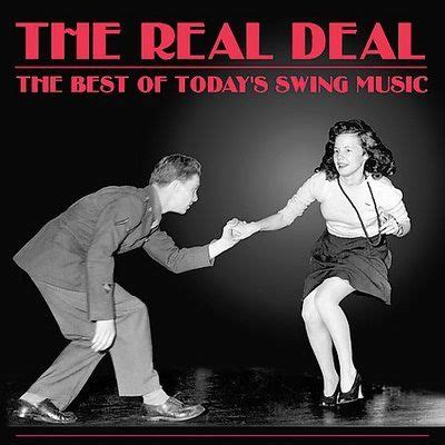 the best swing music the best of today s swing music the real deal mp3 buy