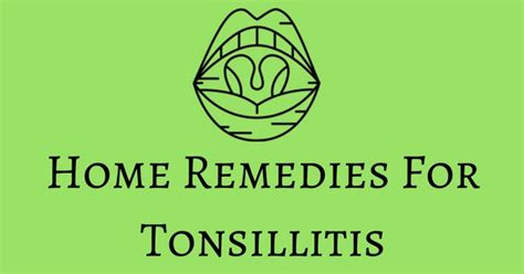 amazing home remedies for tonsillitis tonsil infection
