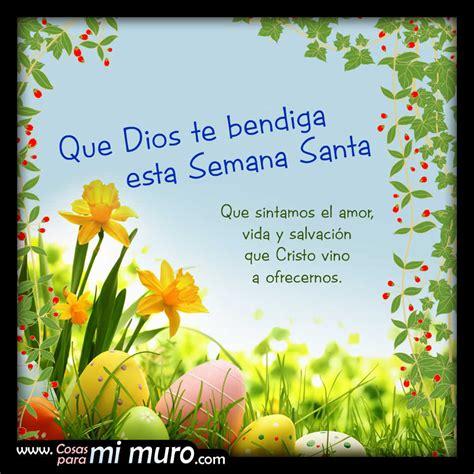 Imagenes Dios Te Bendiga En Esta Semana   dios te bendiga esta semana santa cosas para mi muro