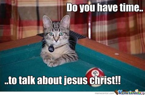 Jesus Cat Meme - christian meme monday dust off the bible