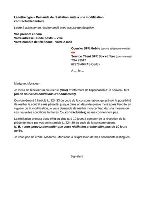 Modele De Lettre Resiliation Mobile Sfr Litiges Sfr Demande De R 233 Siliation Sans Frais Suite 224 Une Modification Du Contrat Lettre