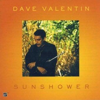 sunshower books dave valentin sunshower cd 1999 concord records