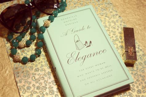 a guide to elegance a guide to elegance by genevieve dariaux