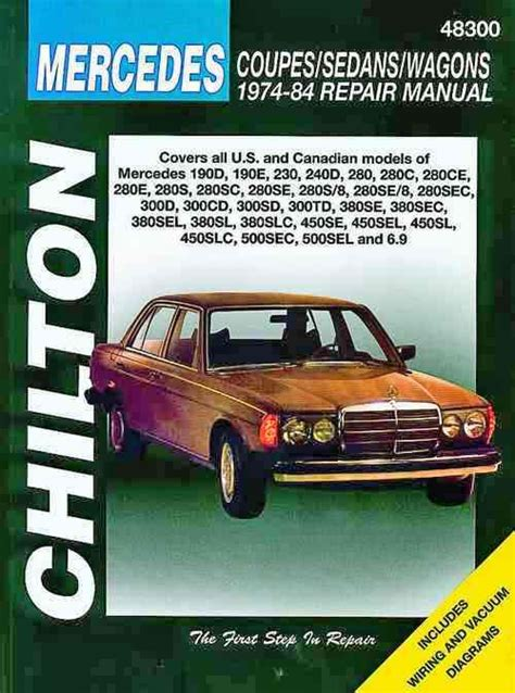 chilton car manuals free download 1977 mercedes benz w123 auto manual mercedes benz coupes sedans wagons 1974 1984 chilton owners service repair manual 0801990769
