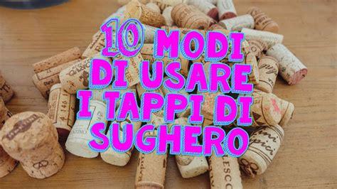 tappeto con tappi di sughero 10 cose incredibili puoi fare con i tappi di sughero