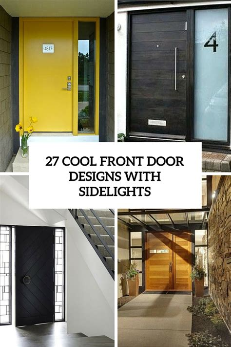 cool front doors 27 cool front door designs with sidelights shelterness