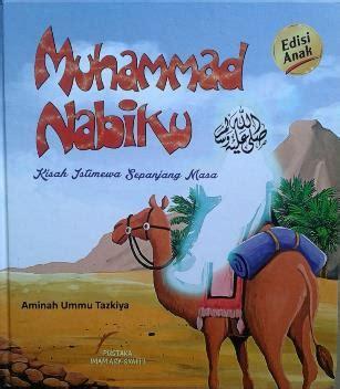 Akhthoul Mushollin Pustaka Imam Asy Syafi I buku muhammad nabiku pustaka imam asy syafi i