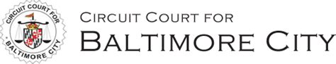 Baltimore City Court Search Circuit Court For Baltimore City