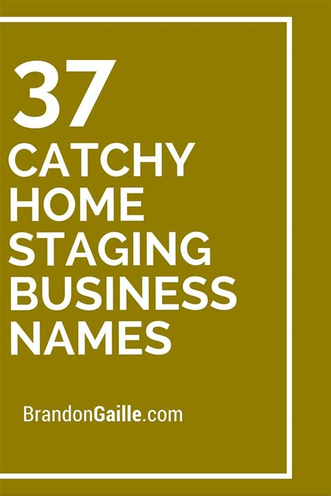catchy home staging business names staging home