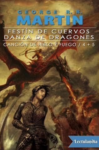 libro danza de dragones fest 237 n de cuervos danza de dragones george r r martin descargar epub y pdf gratis