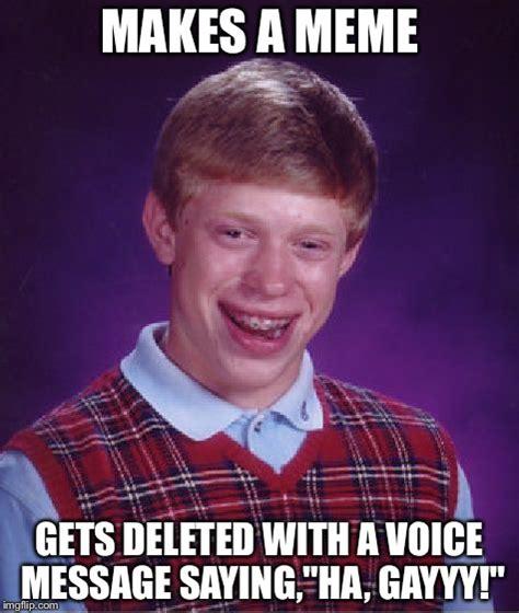 Meme Voice Generator - bad luck brian meme imgflip