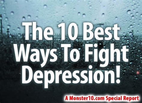 10 Ways To Fight Depression by The 10 Best Ways To Fight Depression
