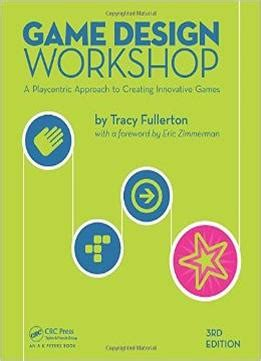 game design workshop pdf game design workshop pdf