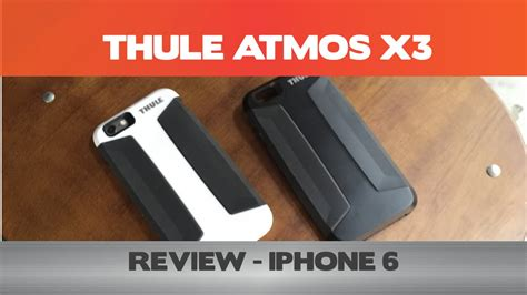 Thule For Iphone 6plus thule atmos x3 review iphone 6 6 plus