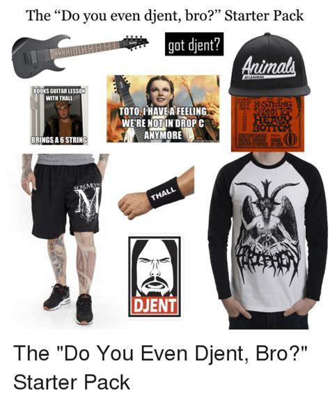 Djent Meme - does it djent meme related keywords does it djent meme