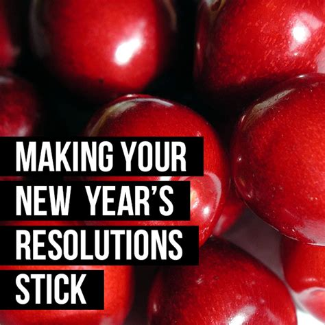 how to make your new year s resolutions stick infographic your new year s resolution stick girlfriendsmeet