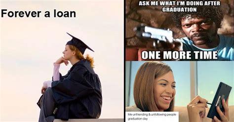 College Graduation Memes - 15 graduation memes that will make you say quot me quot