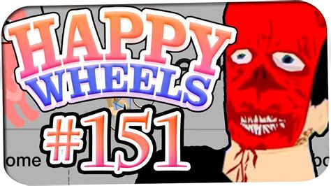 play happy wheels full version not total jerkface happy wheels gameplay let s play 151 totaljerkface