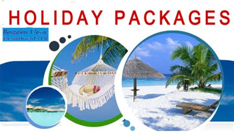 best package holidays banglore classic packages banglore classic