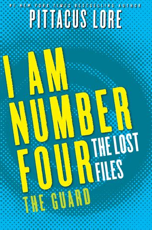 Buku The Lost Files the guard lorien legacies the lost files 12 by pittacus lore reviews discussion