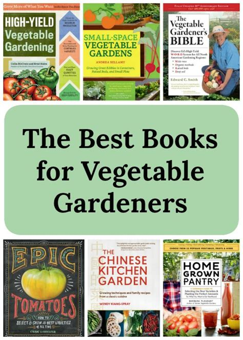 The Best Vegetable Gardening Books To Get You Growing Best Vegetable Gardening Book