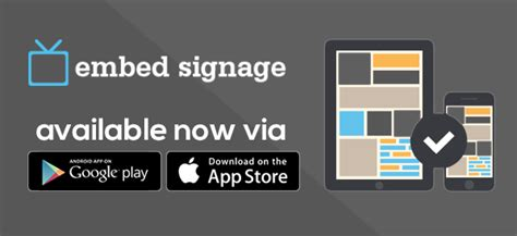 play ios on android embedsignage via app store and play embed signage cloud based digital signage software saas