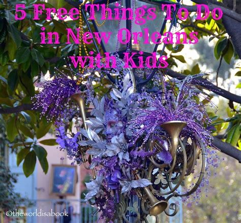 5 free things to do in new orleans with free things things to do and things to