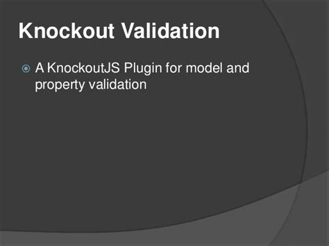 Knockout Validation Pattern Only If | knockout validation