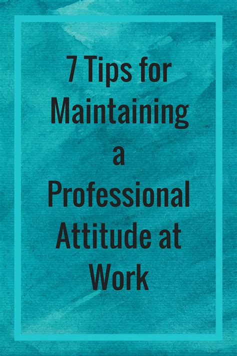 7 Tips On Coming Up With Ideas by 7 Tips For Maintaining A Professional Attitude At Work
