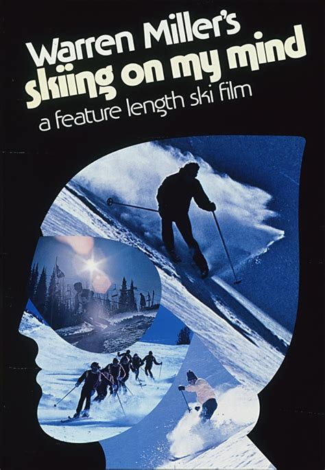 ski movie mogul warren miller refuses to go downhill 58 best images about discesismo on pinterest
