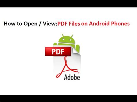how to open pdf on android how to open view pdf files install and use adobe reader on android phones
