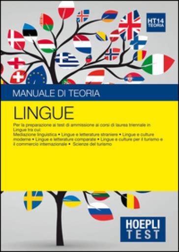 test lingue hoepli test lingue manuale di teoria per la