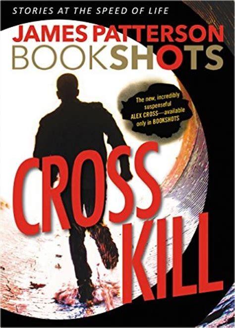 libro cross kill bookshots an james patterson cross kill