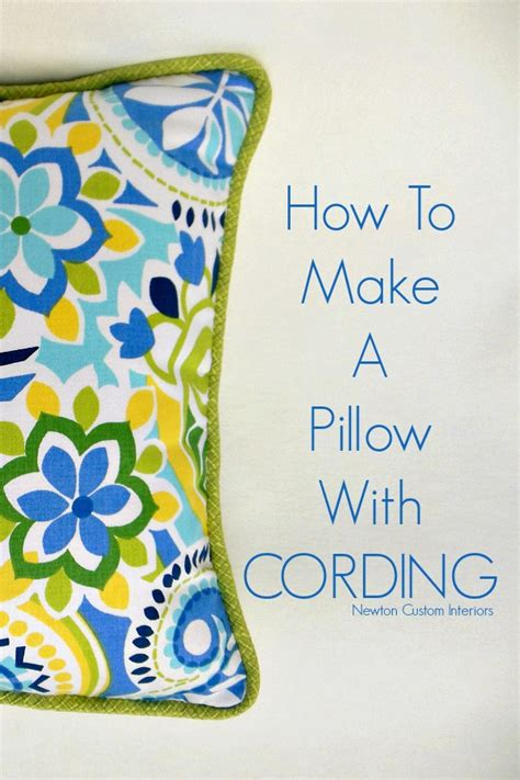 How To Make A Pillow Form by How To Make A Pillow With Cording Newton Custom Interiors