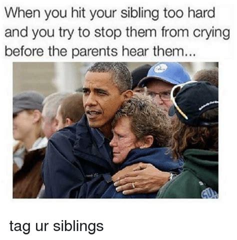 sibling memes 25 best memes about sibling sibling memes
