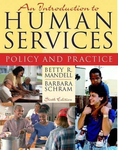 an introduction to human services books an introduction to human services by betty r mandell isbn