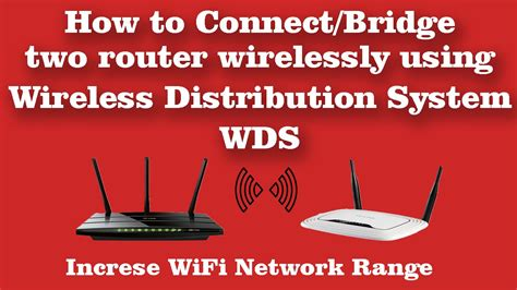 2 Modems In One House by How To Connect Bridge Two Router Wirelessly Using Wds