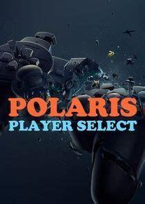 polaris player select tvmaze