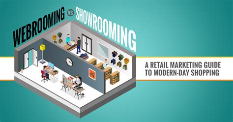 webrooming vs showrooming a retail marketing guide
